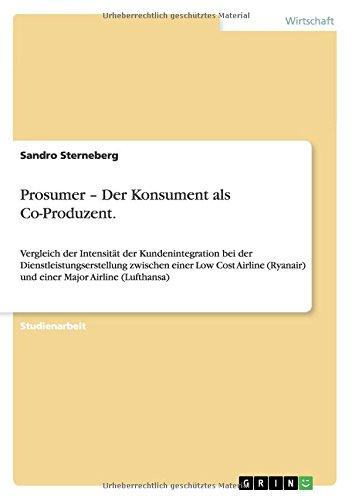prosumer-der-konsument-als-co-produzent-vergleich-der-intensitat-der-kundenintegration-bei-der-diens