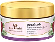 Just Herbs PetalSoft Antitan Rose Face Pack For All Skin Types (Parabens and SLS Free) - 70 GM
