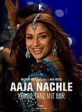 Aaja Nachle - Komm, tanz mit mir - Mandira Shukla, K.U. Mohanan, Ritesh Soni, Jaideep Sahni, Aditya Chopra, Yash ChopraMadhuri Dixit, Akshaye Khanna, Kunnal Kapoor, Divya Dutta, Vinay Pathak