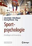Sportpsychologie: Grundlagen und Anwendung