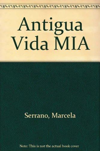 Antigua vida miasustituto isbn 956-150325 por Marcela Serrano