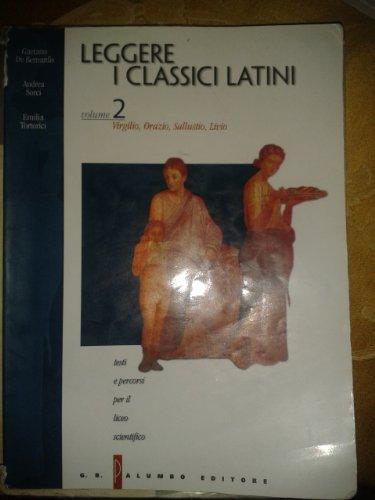 Leggere i classici latini. Testi e percorsi. Per il Liceo scientifico: 2