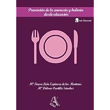 Prevencion De La Anorexia Y Bulim (Profesionales de la educación)