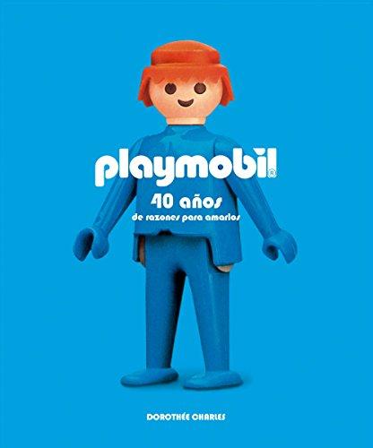 Playmobil: 40 años de razones para amarlos