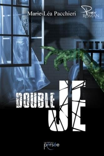 Double je : roman