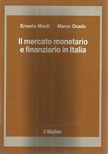 Il mercato monetario e finanziario in Italia