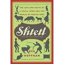 [( Shtetl )] [by: Eva Hoffman] [Oct-2007]