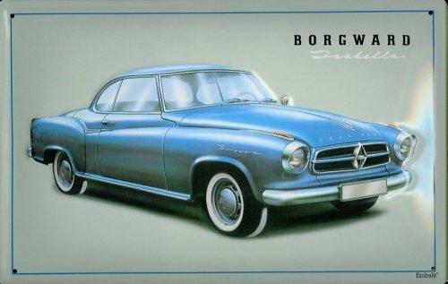 Blechschild Borgward Isabella Auto retro Reklame Schild Nostalgieschild Oldtimer