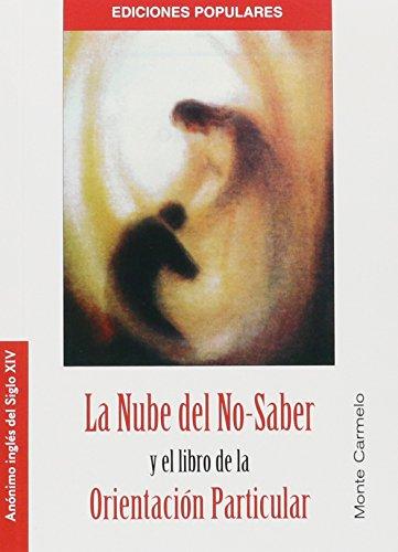 La Nube del No-Saber y el libro de la Orientación Particular (Ediciones Populares)