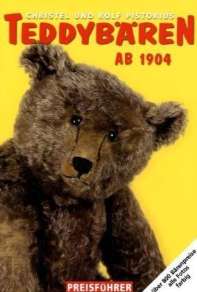 Teddybären-Preisführer 2010/11: Teddybären ab 1904