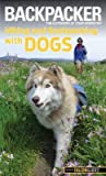 [ Backpacker Magazines Hiking and Backpacking with Dogs Mullally, Linda B. ( Author ) ] { Paperback } 2014