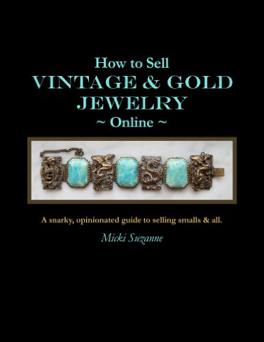 How to Sell Vintage & Gold Jewelry Online (English Edition)