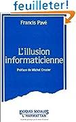 L'illusion informaticienne