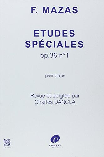 Mazas : Etudes spciales pour violon, Op. 36, n 1