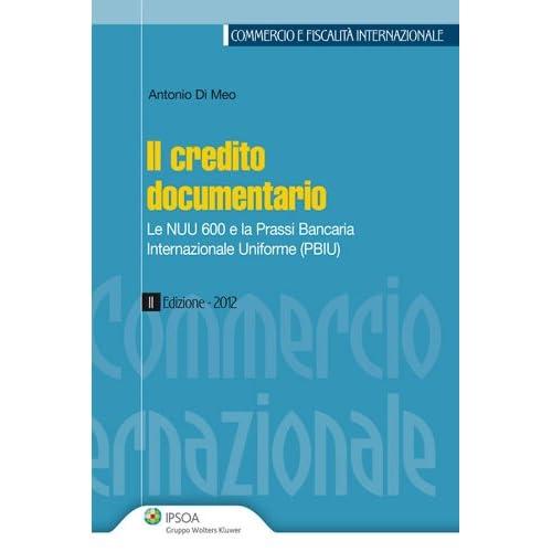Il Credito Documentario (Commercio E Fiscalità Internazionale)