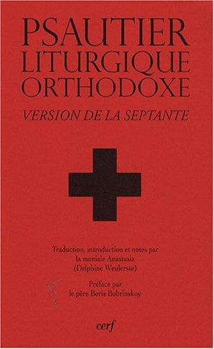 Psautier liturgique orthodoxe : Version de la Septante