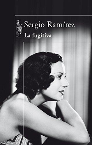 La fugitiva por Sergio Ramírez