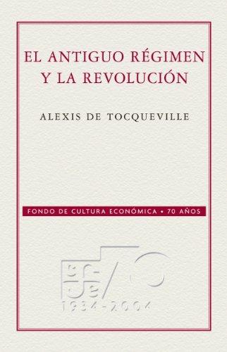 El Antiguo régimen y la Revolución (Conmemorativa 70 Aniversario Fce nº 50)