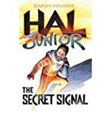 [The Secret Signal] [by: Simon Haynes]