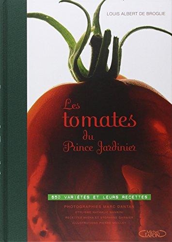 Les tomates du Prince Jardinier
