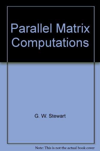 Parallel Matrix Computations