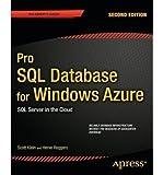 [(Pro SQL Database for Windows Azure: SQL Server in the Cloud )] [Author: Scott Klein] [Jan-2013]