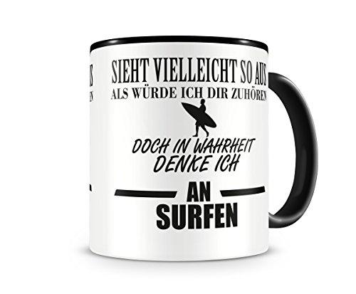 Ich denke an Surfen Tasse Kaffeetasse Teetasse Kaffeepott Kaffeebecher Becher