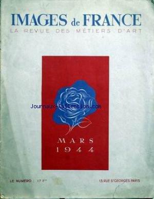 IMAGES DE FRANCE PLAISIR DE FRANCE [No 106] du 01/03/1944 - LE CINEMA - LES LIVRES - LE 60E SALON DES FEMMES PEINTURES - UNE VILLA A MONTMORENCY - L'HOMME DE QUALITE - TRAVAILLE - MOZART A PARIS - DESINS ANIMES - DANS LA SALLE DU CONSERVATOIRE - LE CINEMA - LES LIBRES - LE THEATRE.