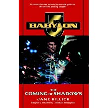 [Babylon 5: The Coming of Shadows] (By: Killick Jane) [published: February, 2004]