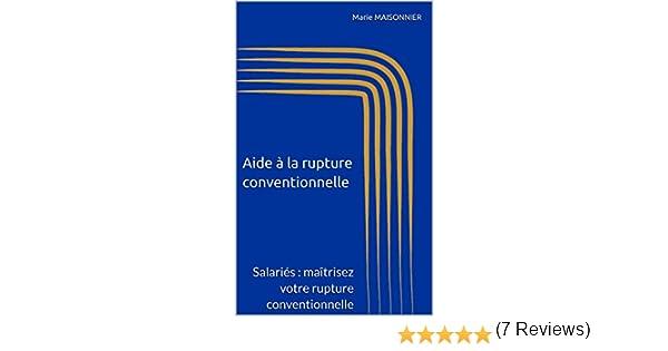 e1202a2e04a Aide à la rupture conventionnelle  Salariés   maîtrisez votre rupture  conventionnelle eBook  Marie MAISONNIER  Amazon.fr  Amazon Media EU S.à r.l.