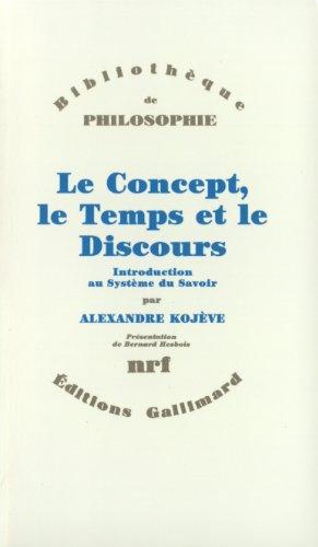 Le Concept, Le Temps Et Le DI (Bibliothèque de philosophie)
