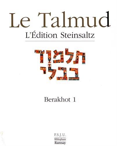 Le Talmud l'Edition Steinsaltz 01 Babli Berahot T1