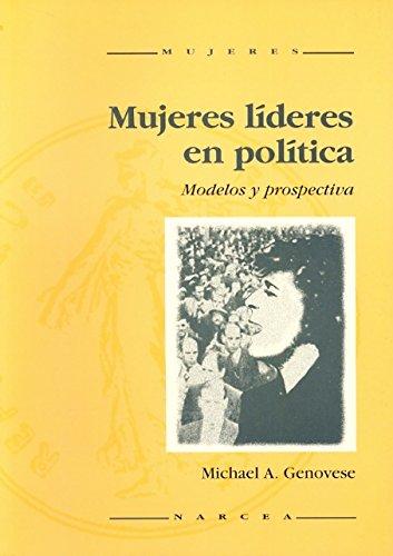 Mujeres líderes en política: Modelos y prospectiva