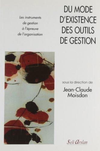 Du mode d'existence des outils de gestion par Jean-Claude Moisdon