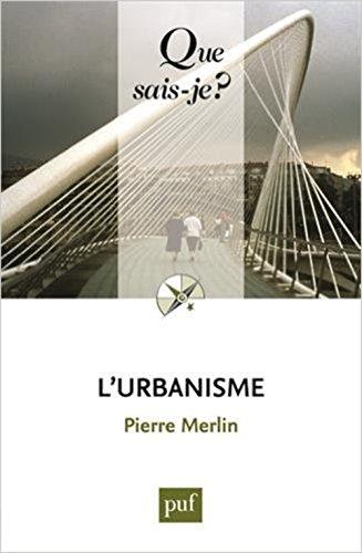 L'urbanisme par Pierre Merlin