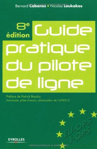 Guide pratique du pilote de ligne