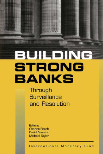 Building Strong Banks Through Surveillance and Resolution (English Edition)