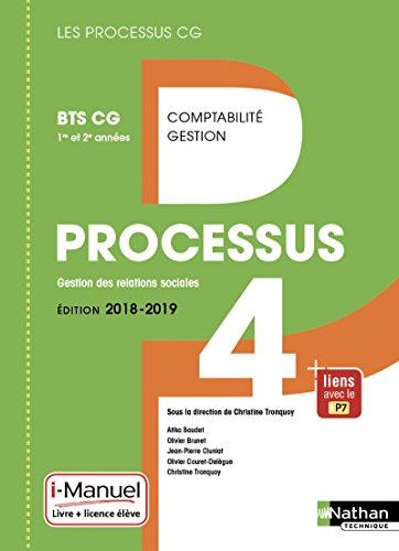 Processus 4 Gestion des relations sociales BTS CG 1re et 2e années par Collectif