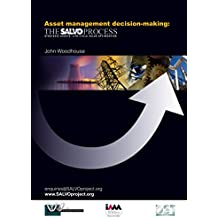 Asset management decision-making: The SALVO Process (English Edition)