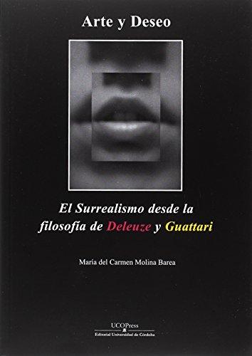 Arte y deseo. El surrealismo desde la filosofía de Deleuze y Guattari (Stvdia Philosophica)
