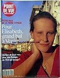 point de vue images du monde no 2250 du 12 09 1991 petite fille de la reine d italie elisabeth bal a venise un tsar et deux rois pour une europe de l est qui bouge ?