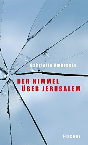 Der Himmel über Jerusalem
