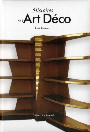 Histoires de l'art déco par Jose Alvarez