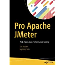 Pro Apache JMeter: Web Application Performance Testing