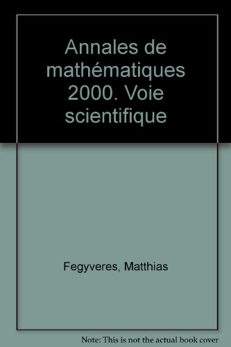 Annales de mathmatiques, 2000 : Voie scientifique