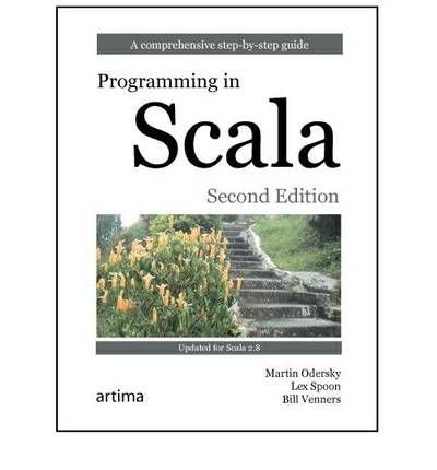[(Programming in Scala )] [Author: Martin Odersky] [Jan-2011]