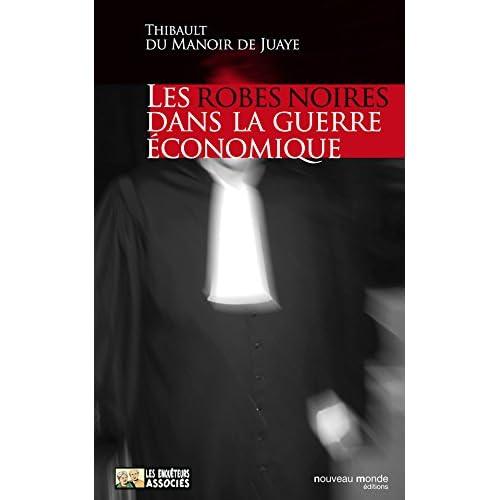 Les Robes noires dans la guerre économique (Les enquêteurs associés)