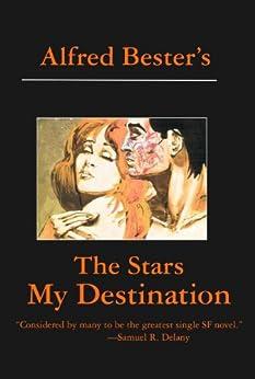 the-stars-my-destination-english-edition