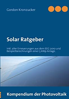 Solar Ratgeber: Kompendium der Photovoltaik