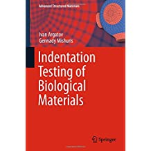 Indentation Testing of Biological Materials (Advanced Structured Materials)